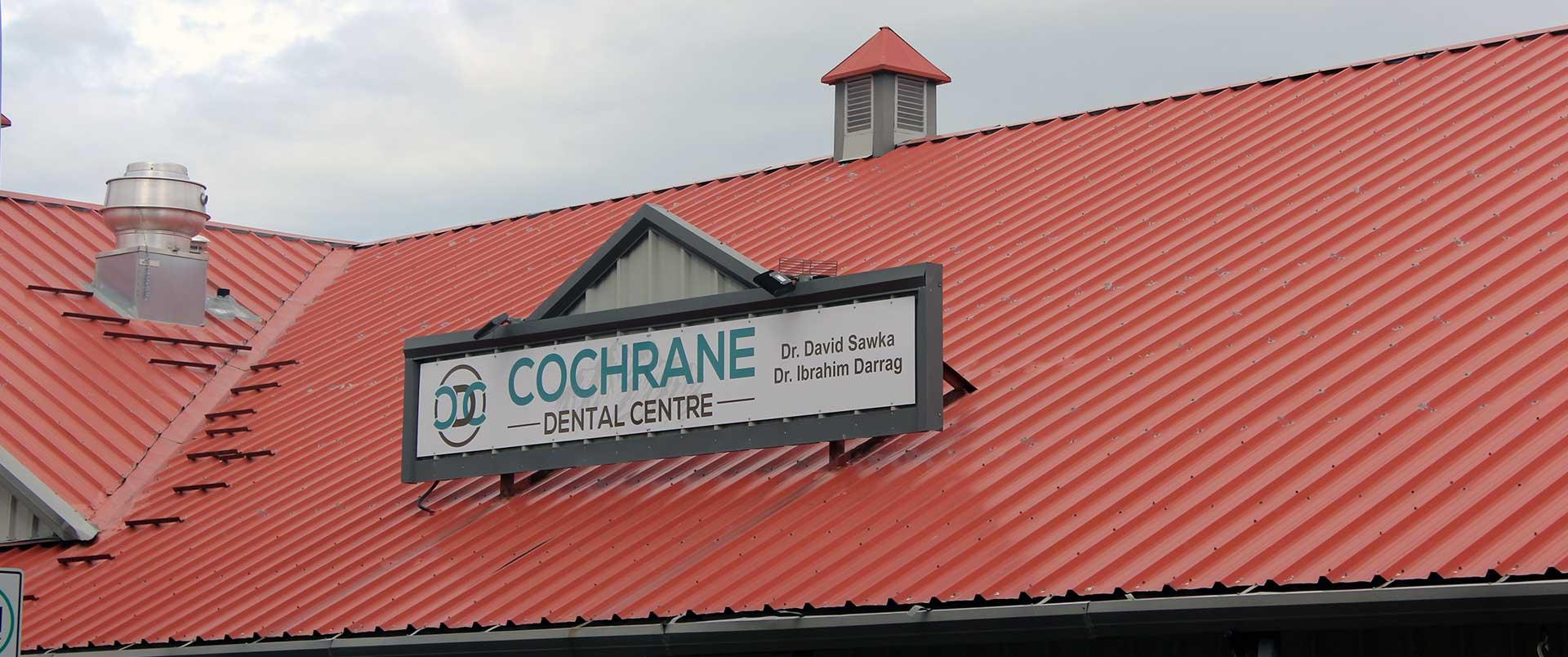 Exterior Signage Cochrane Dental Centre
